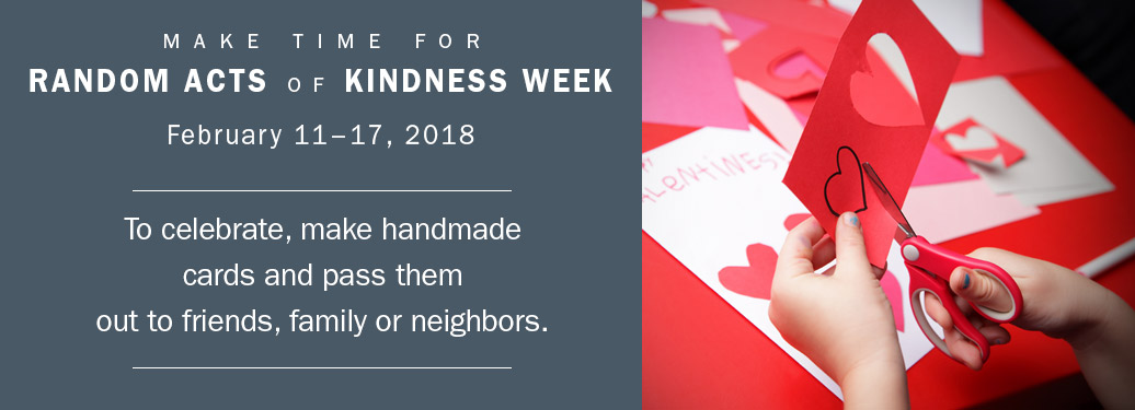 Random Act of Kindness idea: Make handmade cards and pass them out in your community.