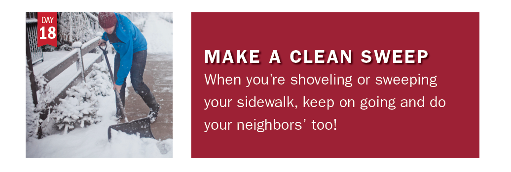 Advent in Action Day 18: When shoveling or sweeping outside, do the neighbors' too!