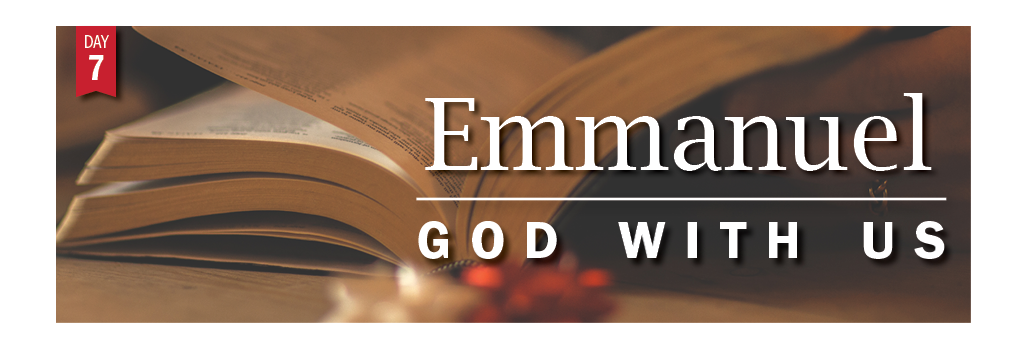 Advent Day 7: Emmanuel God with us